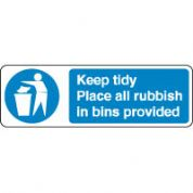 Mandatory Safety Sign - Keep Tidy Place All 103